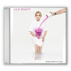 CD Dédicacé Julie Zenatti Refaire Danser les Fleurs
