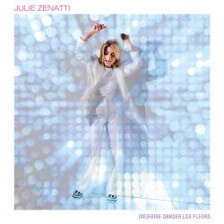 CD Julie Zenatti Refaire Danser les Fleurs Edition Collector Gold Ticket
